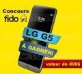 Concours Fido: Gagnez un téléphone LG G5 (valeur de 800$)