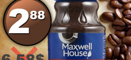 Café instantanée Maxwell House à 2,88$ au lieu de 6.58$