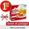 Emballage de pépites de poulet Flamingo à 1,99$ au lieu de 10,99$