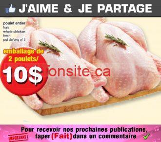 Emballage de 2 poulets entiers à 10$ seulement!