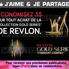 Coupon rabais de 3$ sur tout achat de la collection Gold Series de Revlon