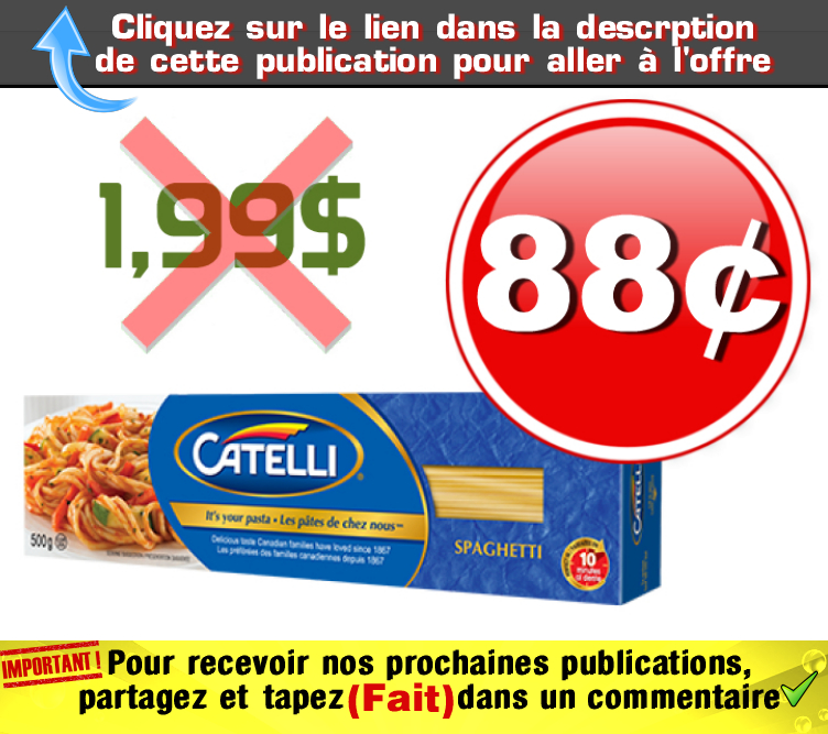 CATELLI 88 199 - Pâtes alimentaire Catelli à 88¢ au lieu de 1,99$
