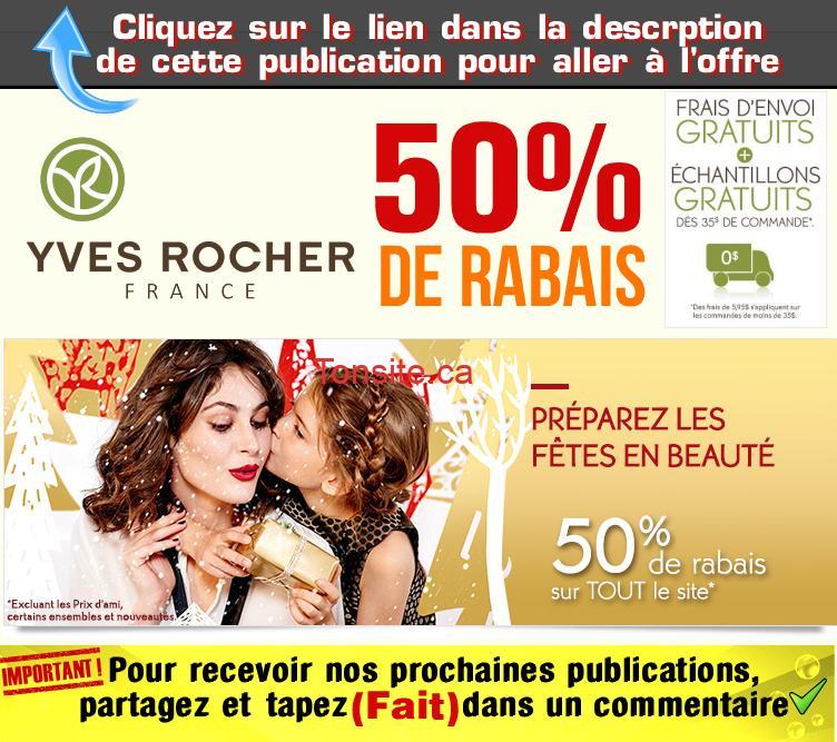 YVES ROCHER 50 - Yves Rocher: Régalez vous avec un rabais de 50% sur tous les produits (frais d'envoi gratuits + échantillons gratuits)