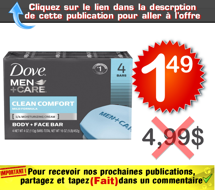 dove men savon 149 499 - Emballage de 4 pains de savon Dove Men+Care à 1.49¢ au lieu de 4,99$