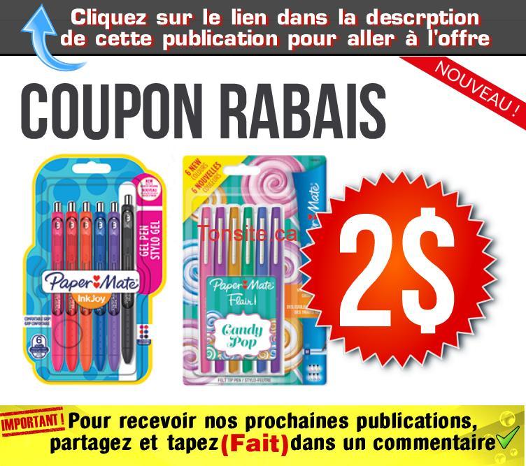papermate coupon - Coupon rabais de 2$ sur un emballage de stylos gel Paper Mate InkJoy Gel (3 un. ou plus) ou de stylos Flair (6 un. ou plus)
