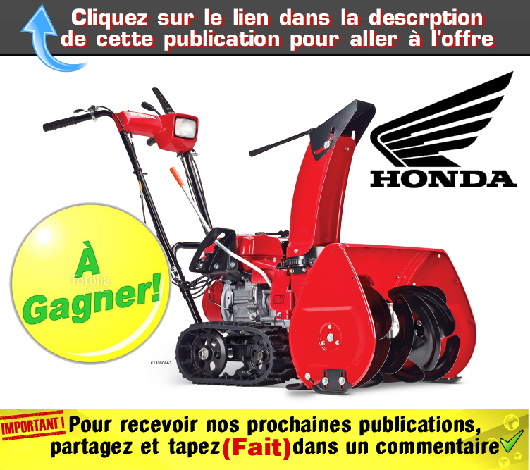 soufleuse concours - Concours Radio Energie: Gagnez une souffleuse Honda à chenille (valeur de 2600$)