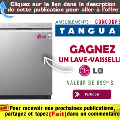 tanguay concours9 240x240 - Concours Ameublements Tanguay: Gagnez un lave-vaisselle LG (valeur de 899,99$)