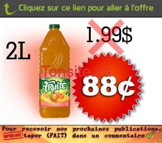 FRUITÉ 88C 1 - Boisson Fruité (2L) à 88¢ au lieu de 1,99$