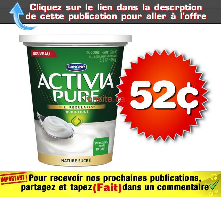 activia pure 52 - Pot de yogourt Activia (650 g) à 52¢ seulement!