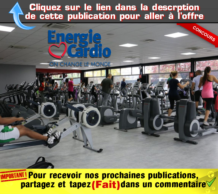 energie cardio concours - Gagnez votre abonnement d'un an chez Énergie Cardio