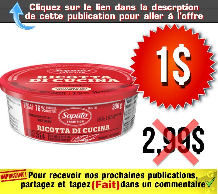 ricotta 1 - Fromage Ricotta di Cucina de Saputo (300 g) à 1$ au lieu de 2,99$