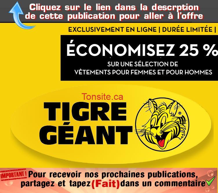 tigre geant promo 25 - Tigre Géant: Obtenez un rabais de 25% sur une sélection de vêtements pour femmes et pour hommes