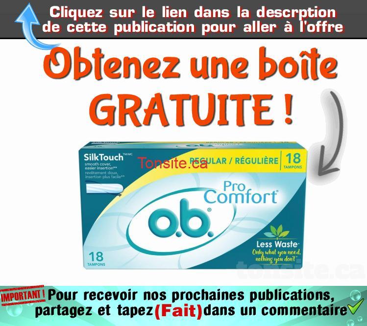 Ob pro comfort gratuit - GRATUIT: Obtenez une boîte gratuite de 18 tampons O.B. Pro Comfort