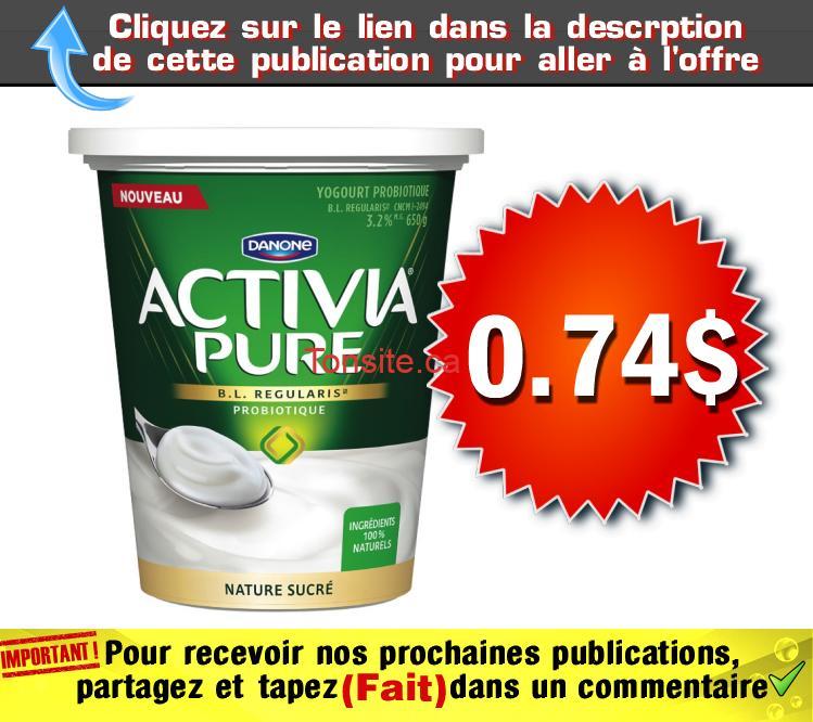 activia pure 74 - Pot de yogourt probiotique Activia Pure (650 g) à 74¢ au lieu de 3,29$