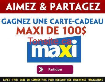 maxi concours - Gagnez une carte-cadeau Maxi de 100$