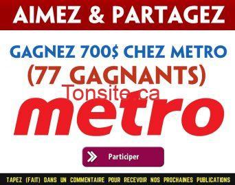 metro 700 - Gagnez 700$ d'épicerie chez Métro Plus (77 gagnants)