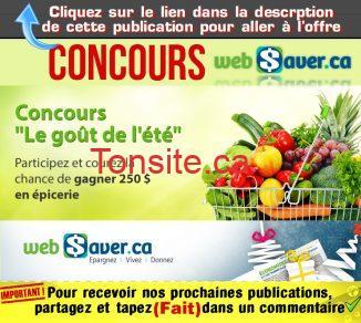 websaver concours ete 2018 - Concours Websaver: Gagnez 250$ d'épicerie gratuite!