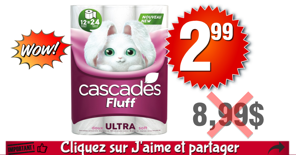 cascades 299 899 - Emballage de 12 rouleaux doubles de papier hygiénique Cascades Fluff à 2.99$ au lieu de 8,99$