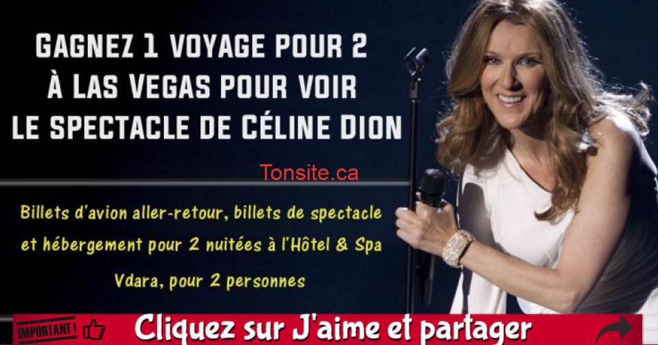 celine dion concours - Gagnez un voyage à Las Vegas pour voir le spectacle de Céline Dion