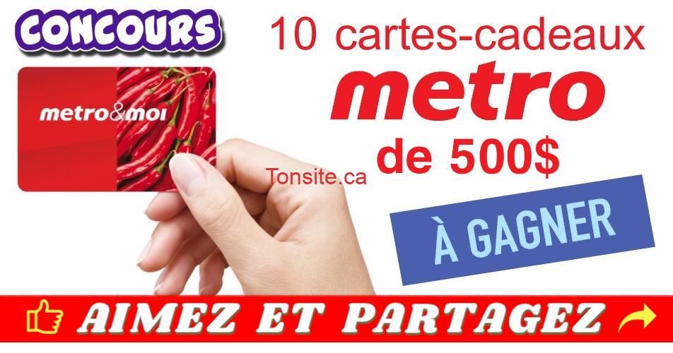 metro concours 2 - 10 cartes-cadeaux Metro de 500$ chacune à gagner