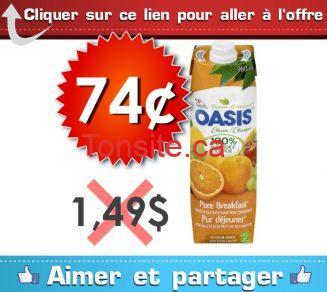 oasis 74 149 - Jus Oasis à 74¢ au lieu de 1,49$