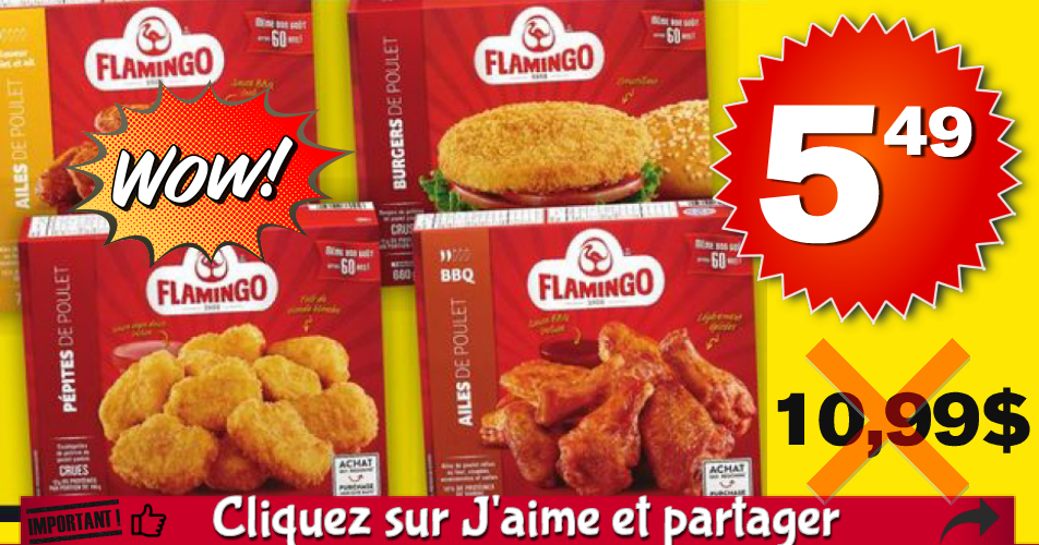 flamingo 549 1099 off - Produits du poulet pané ou  d'ailes de poulet Flamingo à 5,49$ au lieu de 10,99$