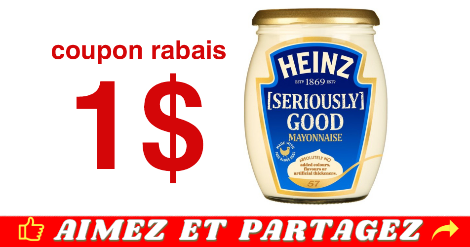 heinz seirously good coupon - Coupon rabais de 1$ sur un pot de Mayonnaise Heinz [Seriously] Good (675 ml ou 800 ml)