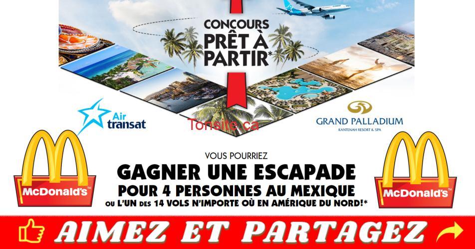 mcdo pret a partir - Concours Mc Donald's: Gagnez un forfait voyage familial pour 4 personnes à Riviera Maya ou 1 des 14 vols en Amérique du nord