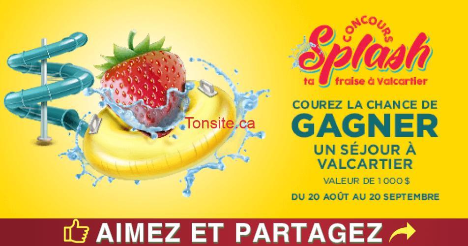 splash ta fraise - Gagner un séjour à Valcartier d'une valeur de 1000$