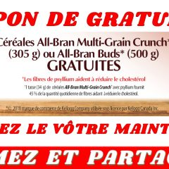 all bran gratuit1 240x240 - Coupon de gratuité sur un produit Kellogg's All Bran Multi-Grain Grunch ou All-Bran Buds