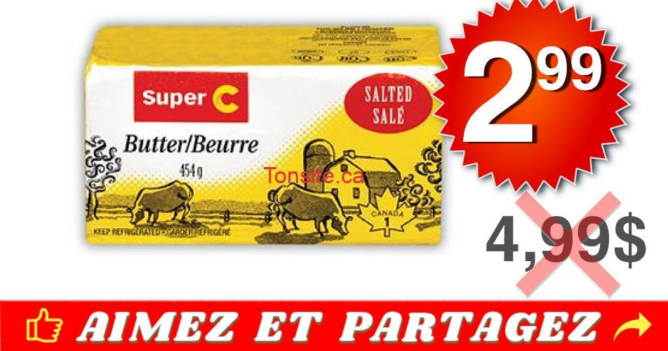 beurre superc 299 - Beurre Super C (454g) à 2,99$ au lieu de 4,99$