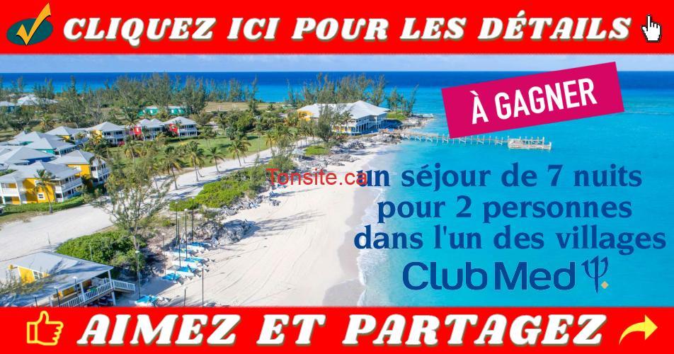 club med concours2018 - Gagnez un séjour de 7 nuits pour 2 personnes dans l'un des village Club Med (zone nord-américaine)