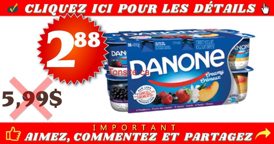 danone cremeux 288 599 - Yogourt crémeux Danone (16x100g) à 2,88$ au lieu de 5,99$