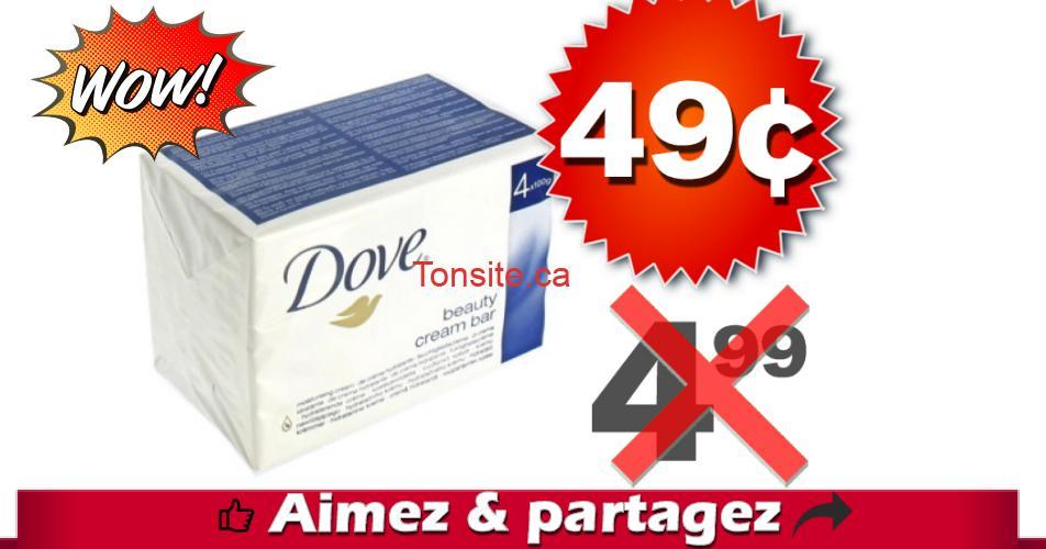 dove 49 499 off - Emballage de 4 pains de savon Dove à 49¢ au lieu de 4,99$