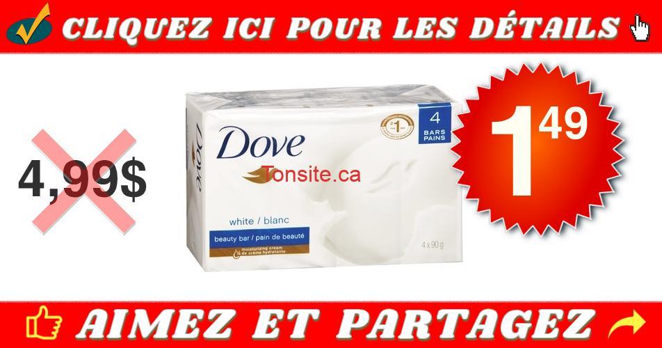 dove pain 149 499 off - Emballage de 4 pains de savon Dove à 1.49$ au lieu de 4,99$