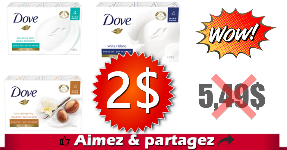 dove pain 2 549 - Emballage de 4 pains de savon Dove à 2$ au lieu de 5,49$