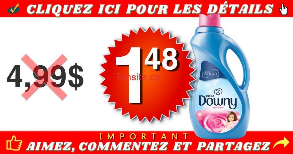 downy 148 499 off - Assouplissant textile Downy à 1,48$ au lieu de 4,99$