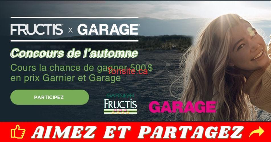fructis garage concours - Gagnez une carte-cadeau GARAGE de 250$ et un ensemble de produits GARNIER de 250$