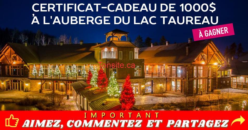lac taureau concours - Participez et gagner un certificat-cadeau de 1000$ à l'Auberge du Lac Taureau