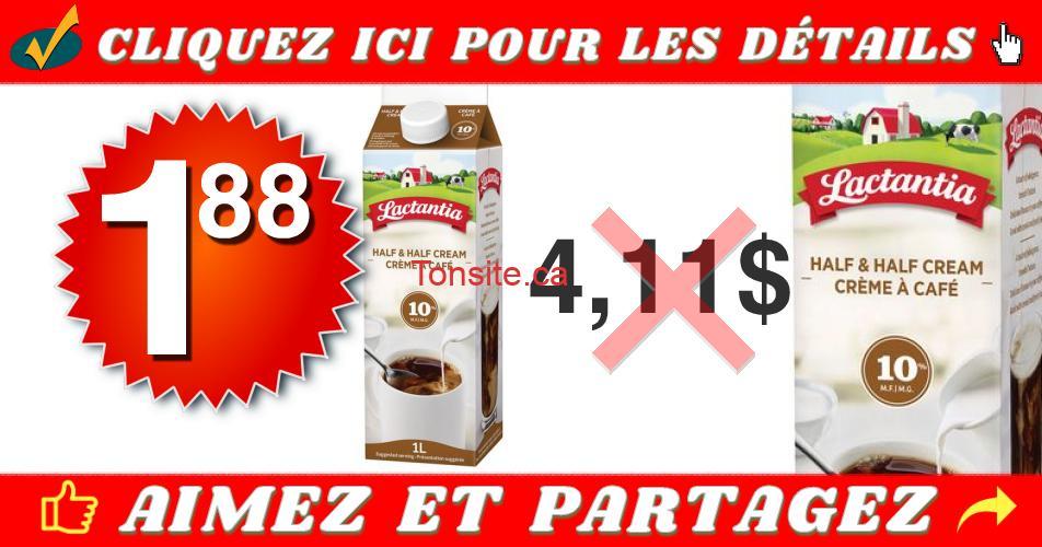 lactantia 10 188 411 - Crème à café 10% Lactantia de 1L à 1,88$ au lieu de 4,11$