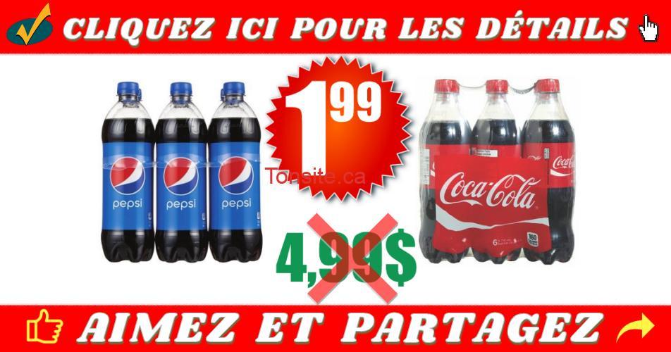 pepsi coca 199 499 off - 6 bouteilles de Pepsi ou Coca Cola (710 ml) à 1.99$ seulement!