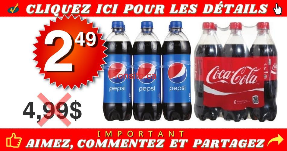 pepsi coca 249 off - 6 bouteilles de Pepsi ou Coca Cola (710 ml) à 2.49$ seulement!