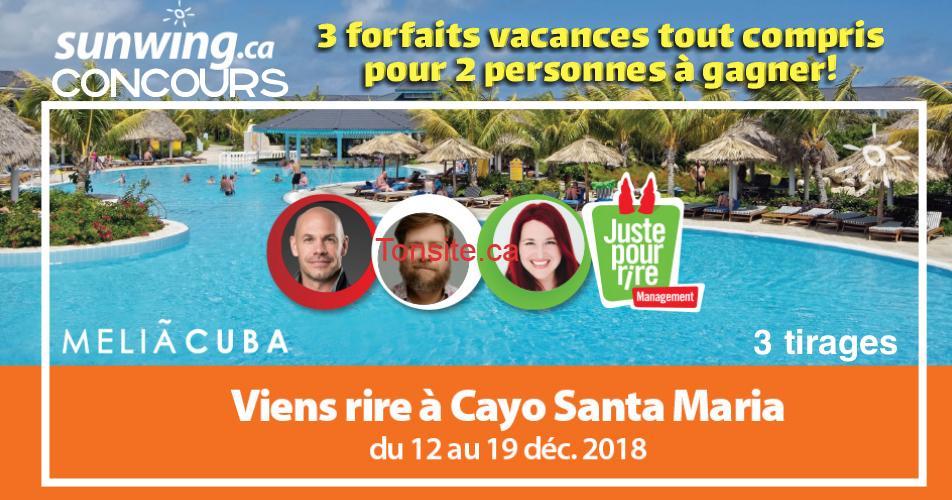 sunwing concours2 - Gagnez 1 des 3 forfaits vacances tout compris pour 2 personnes au Melia Las Dunas à Cayo Santa Maria, Cuba