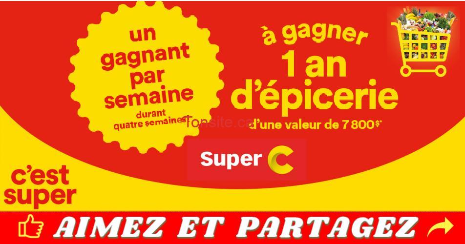 super c concours - Concours Super C : Gagnez 1 an d'épicerie d'une valeur de 7800$ (4 gagnants)
