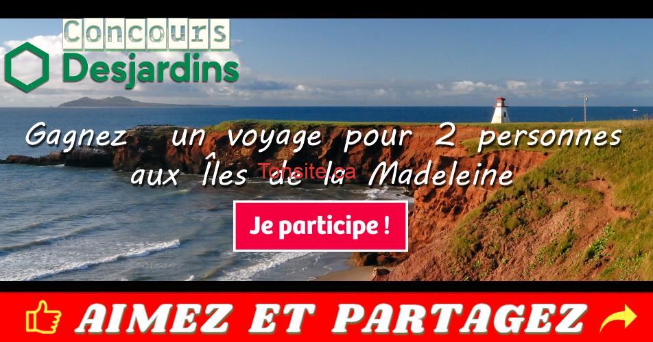 desjardins concours 2 - Concours Desjardins: Gagnez un voyage pour 2 personnes aux Îles de la Madeleine