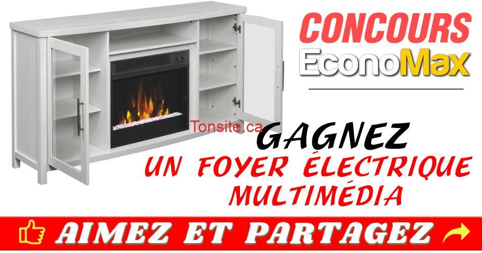 economax concours21 - Concours EconoMax: Gagnez un foyer électrique multimédia