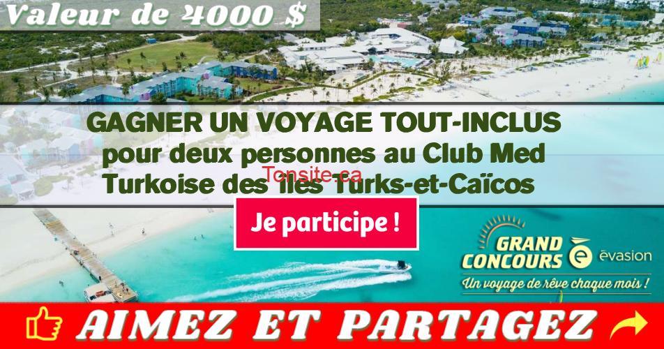 evasion concours3 - Gagnez un voyage tout-incluis pour 2 personnes au Club Med Turkoise des îles Turks-et-Caïcos