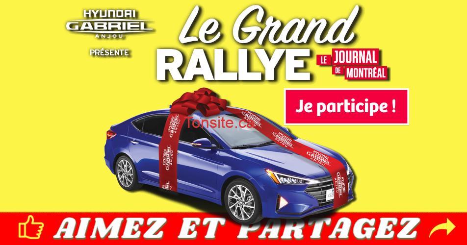 le grand rallye - Participez et gagnez une Hyundai Elantra Preferred 2019 (valeur de 22 915$)