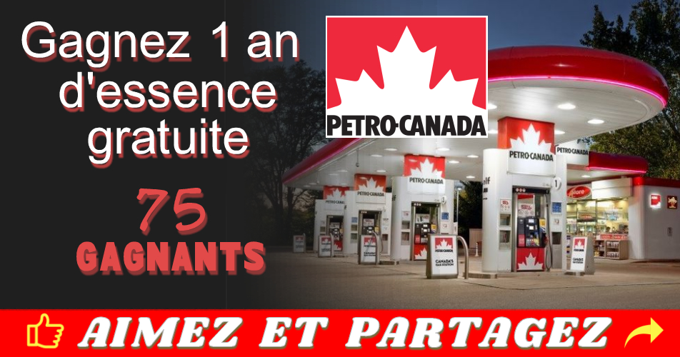 petrocanada essence gratuite concours - Concours Petro Canada: gagnez un an d'essence gratuite (75 gagnants)