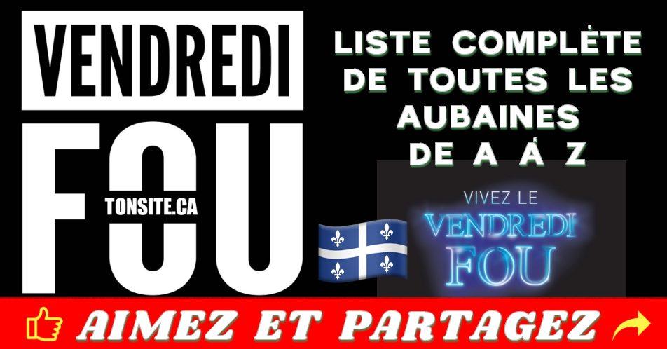 Vendredi Fou 2018 Quebec – Liste complète des aubaines